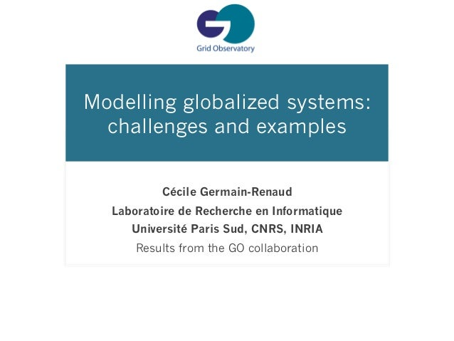 Modelling Globalized Systems