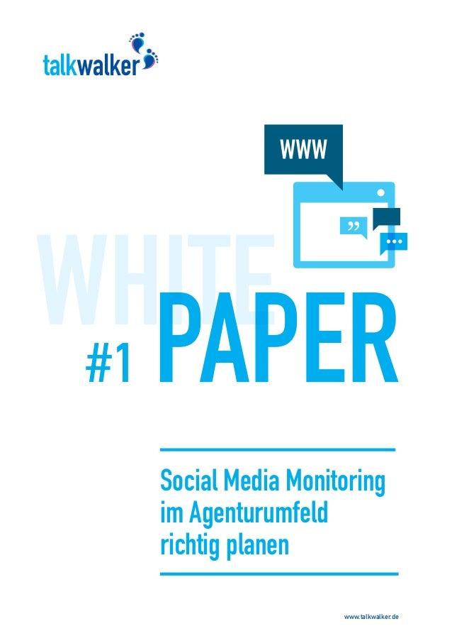 Talkwalker White Paper Nr. 1 - Social Media Monitoring in Agenturen