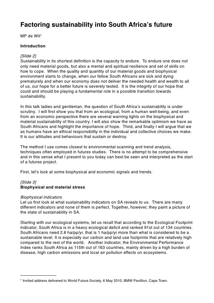 Factoring sustainability into South Africa's future MP de Wit1  Introduction  [Slide 2] Sustainability in its shortest defi...