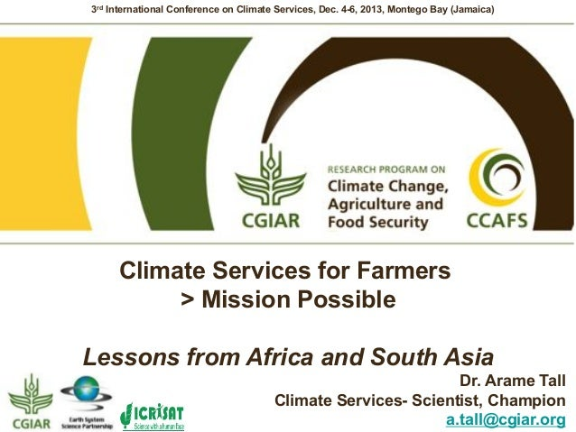 3rd International Conference on Climate Services, Dec. 4-6, 2013, Montego Bay (Jamaica)  Climate Services for Farmers > Mi...