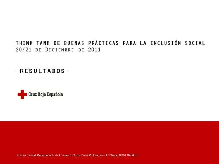 Oficina Central. Departamento de Formación. Avda. Reina Victoria, 26 – 1ª Planta. 28003 MADRID