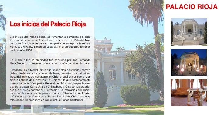PALACIO RIOJA  Los inicios del Palacio Rioja Los inicios del Palacio Rioja, se remontan a comienzo del siglo XX, cuando un...