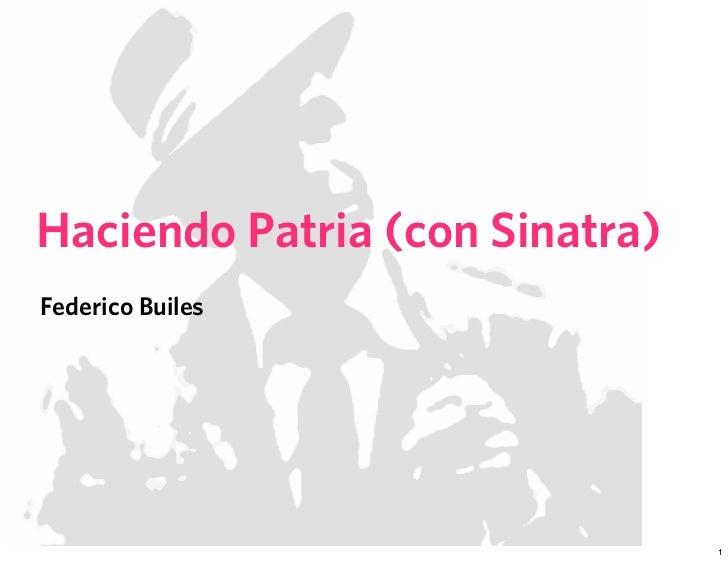 Haciendo Patria (con Sinatra) Federico Builes                                     1