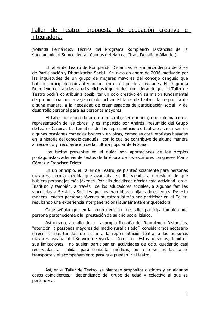Taller de Teatro: propuesta de ocupación creativa e integradora.  (Yolanda Fernández, Técnica del Programa Rompiendo Dista...