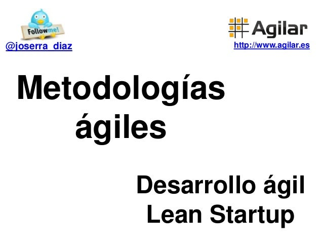 Introducción al agilismo, aplicado a producto y negocio