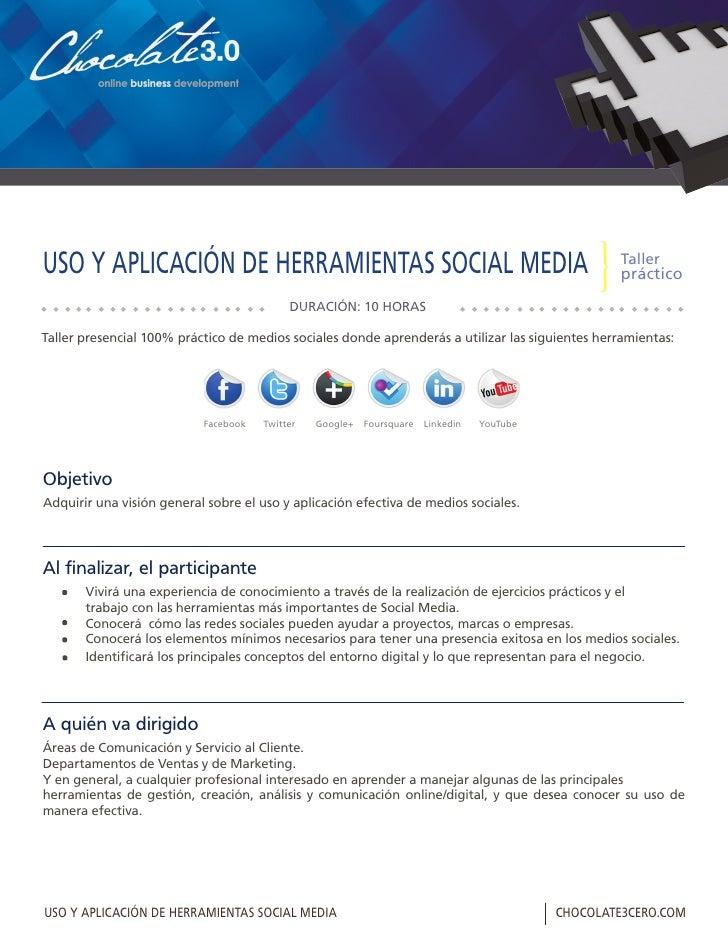 USO Y APLICACIÓN DE HERRAMIENTAS SOCIAL MEDIA                                           DURACIÓN: 10 HORAS                ...