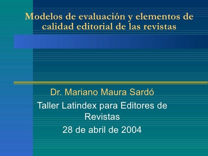 Modelos de evaluación y elementos de la calidad editorial en las revistas-Maura Sardo