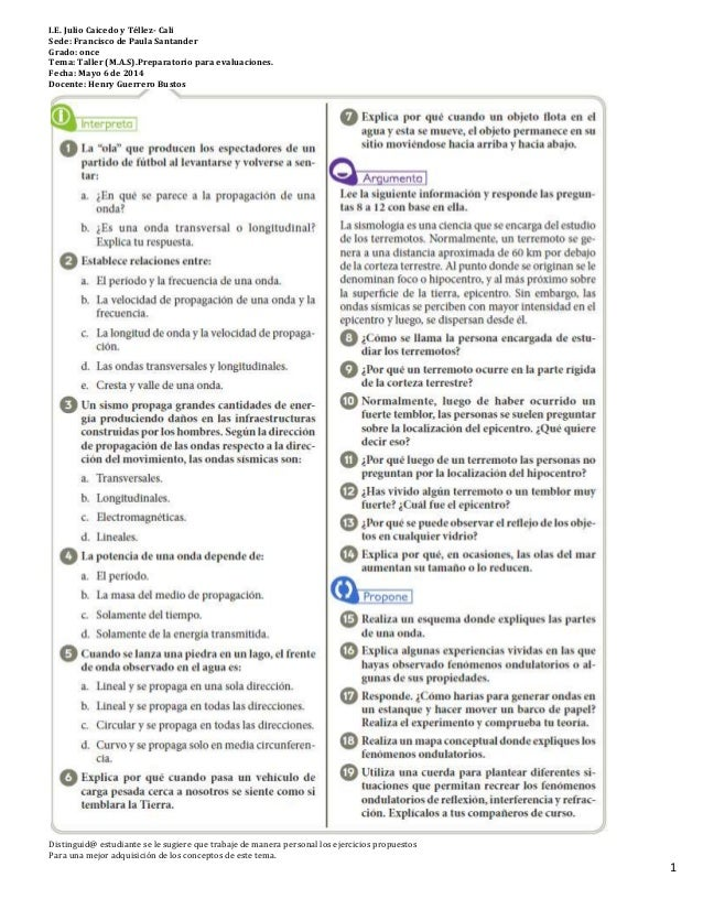 I.E. Julio Caicedo y Téllez- Cali Sede: Francisco de Paula Santander Grado: once Tema: Taller (M.A.S).Preparatorio para ev...