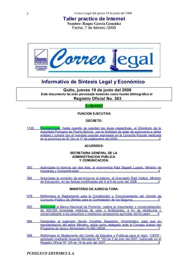 Taller practico de Internet Nombre: Roque García González Fecha: 7 de febrero /2009 Informativo de Síntesis Legal y Económ...