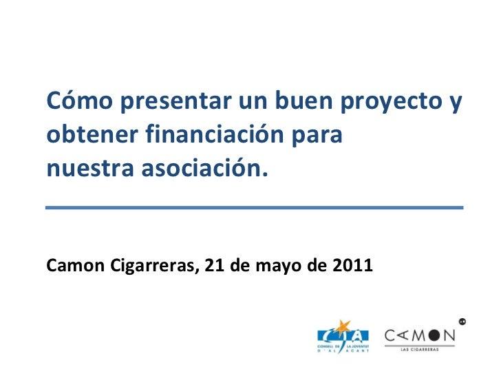 Taller proyectos-subvenciones-camon-cigarreras