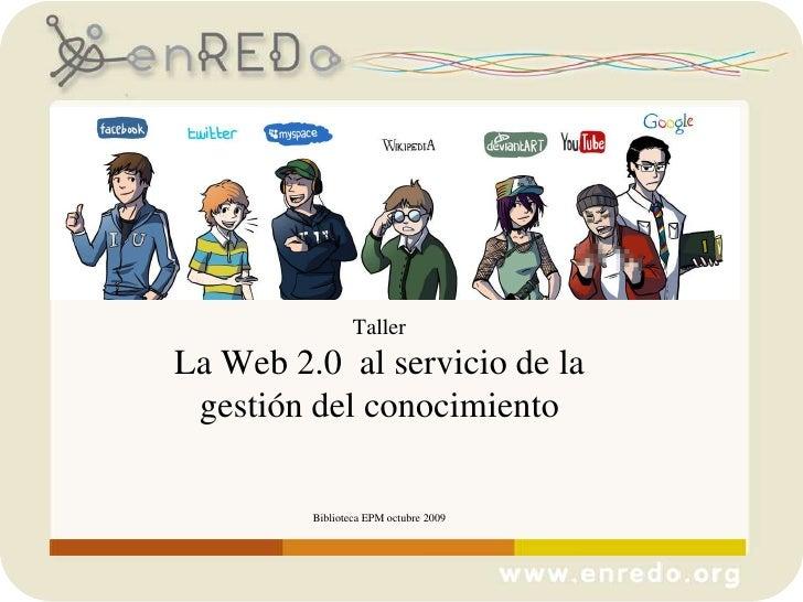 Taller Web 2.0 Para El Intercambio De Conocimientoemp