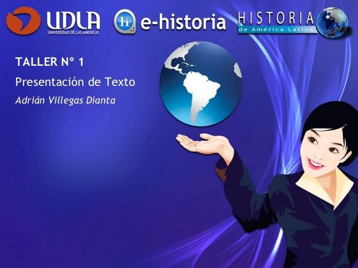 TALLER Nº 1 Presentación de Texto Adrián Villegas Dianta