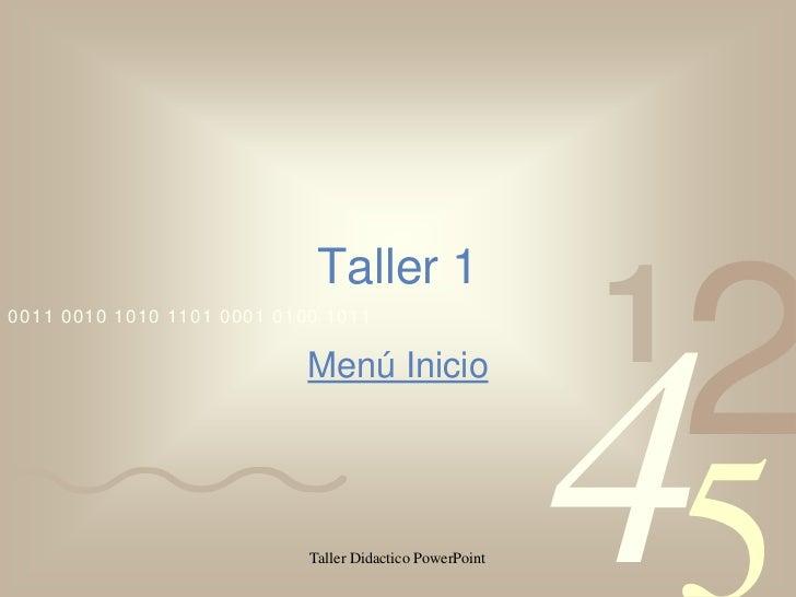 Taller 10011 0010 1010 1101 0001 0100 1011                                                          1                     ...