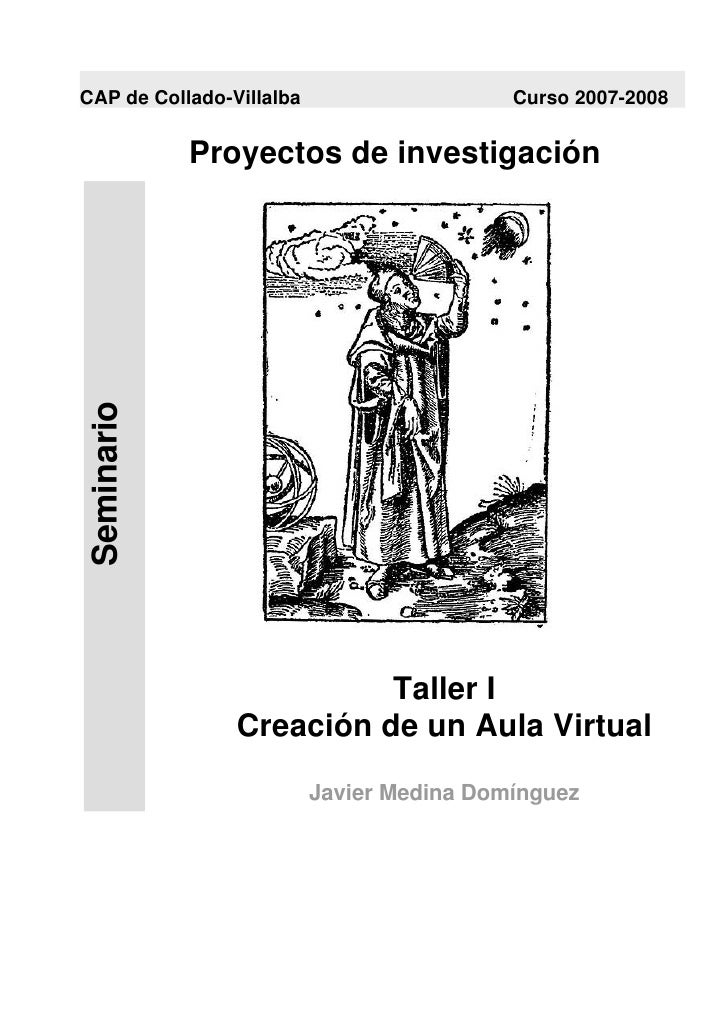 CAP de Collado-Villalba                    Curso 2007-2008                Proyectos de investigación  Seminario           ...