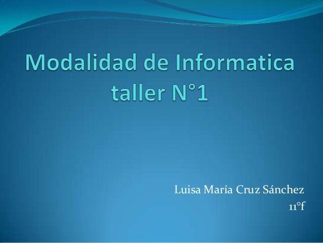 Luisa María Cruz Sánchez                     11°f