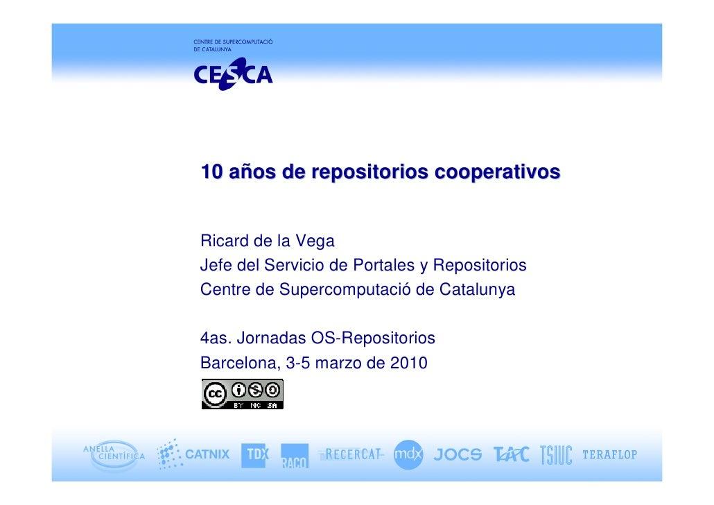 10 años de repositorios cooperativos