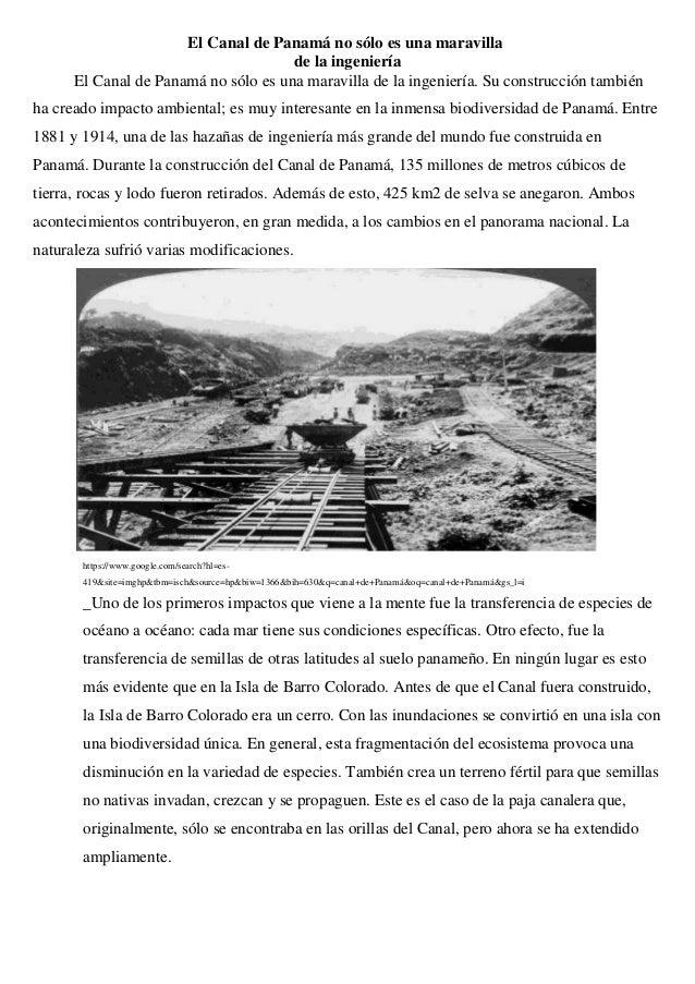 El Canal de Panamá no sólo es una maravilla de la ingeniería El Canal de Panamá no sólo es una maravilla de la ingeniería....