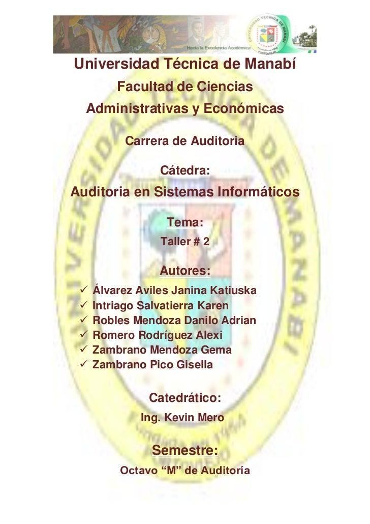 Universidad Técnica de Manabí         Facultad de Ciencias  Administrativas y Económicas          Carrera de Auditoria    ...