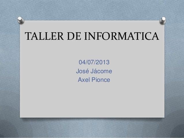 Taller de Informática - José Jacome