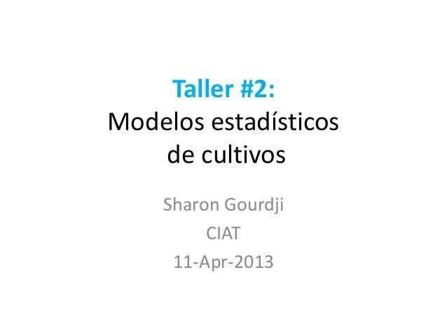 Taller 2   modelos estadísticos de cultivos