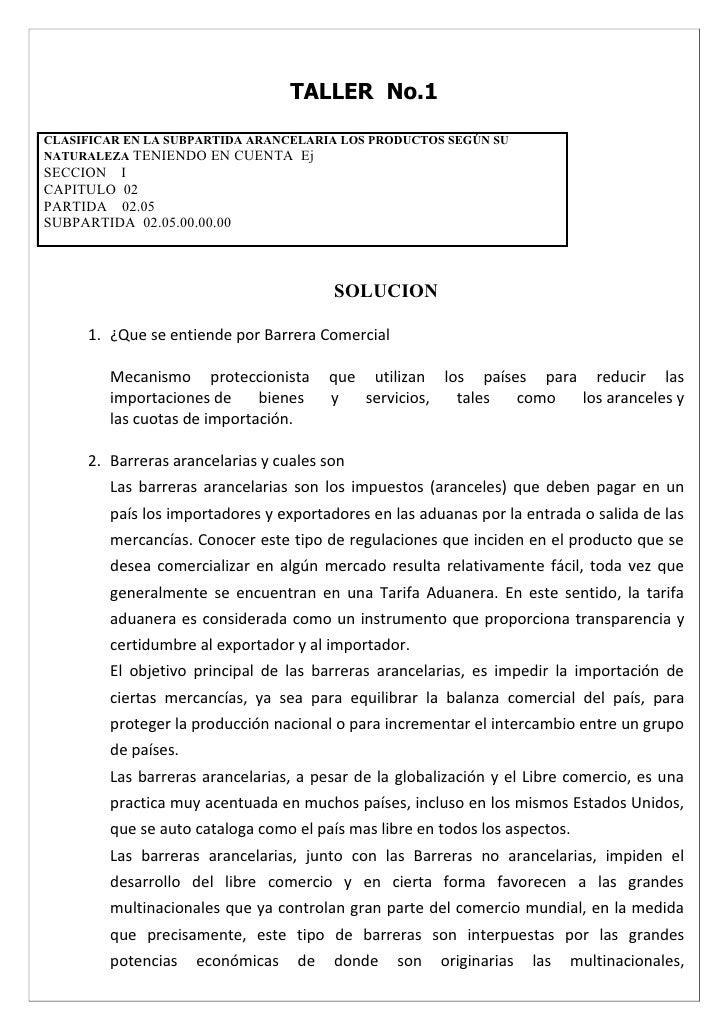TALLER No.1  CLASIFICAR EN LA SUBPARTIDA ARANCELARIA LOS PRODUCTOS SEGÚN SU NATURALEZA TENIENDO EN CUENTA Ej SECCION I CAP...