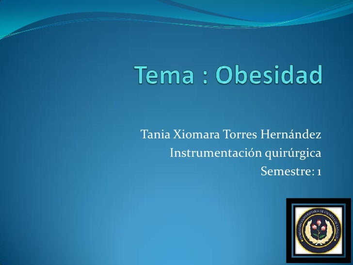 Tania Xiomara Torres Hernández     Instrumentación quirúrgica                     Semestre: 1
