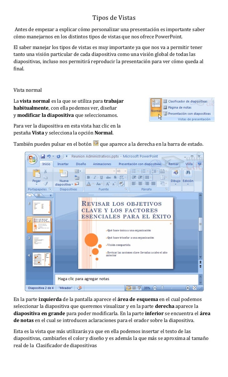 Tipos de Vistas Antes de empezar a explicar cómo personalizar una presentación es importante sabercómo manejarnos en los d...