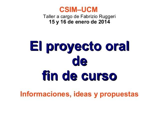 CSIM - Taller 3 - El proyecto oral de fin de curso