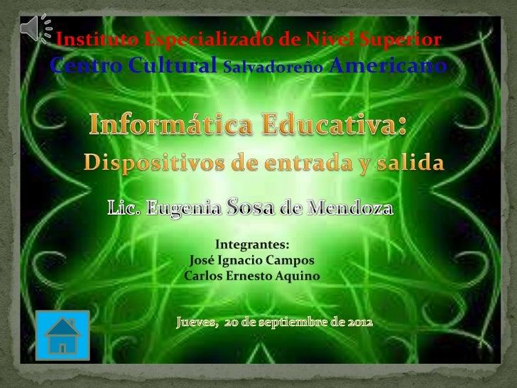 Instituto Especializado de Nivel SuperiorCentro Cultural Salvadoreño Americano
