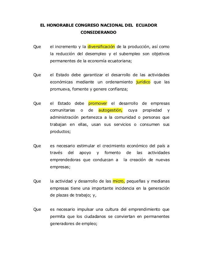 EL HONORABLE CONGRESO NACIONAL DEL ECUADOR CONSIDERANDO Que el incremento y la diversificación de la producción, así como ...
