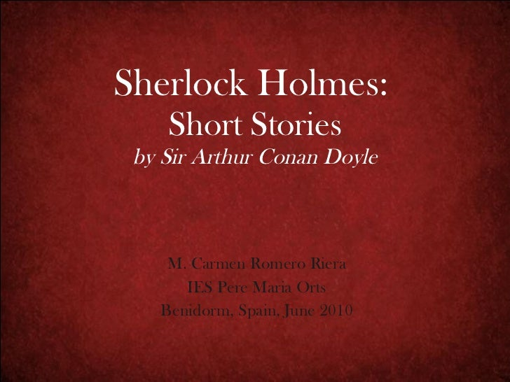 Sherlock Holmes: Short Stories