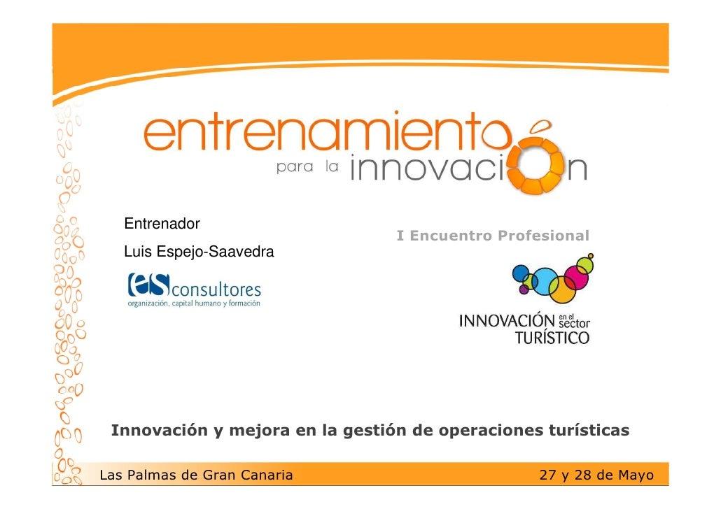 Entrenador                                  I Encuentro Profesional    Luis Espejo-Saavedra      Innovación y mejora en la...