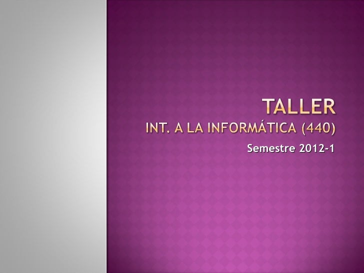 Taller 440 2012-1