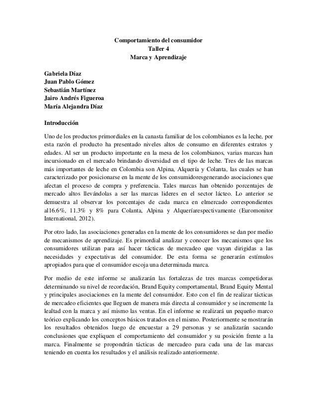 Comportamiento del consumidorTaller 4Marca y AprendizajeGabriela DíazJuan Pablo GómezSebastián MartínezJairo Andrés Figuer...