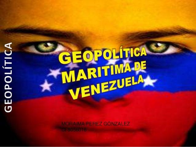 Taller 7 geopolitica maritima de venezuela