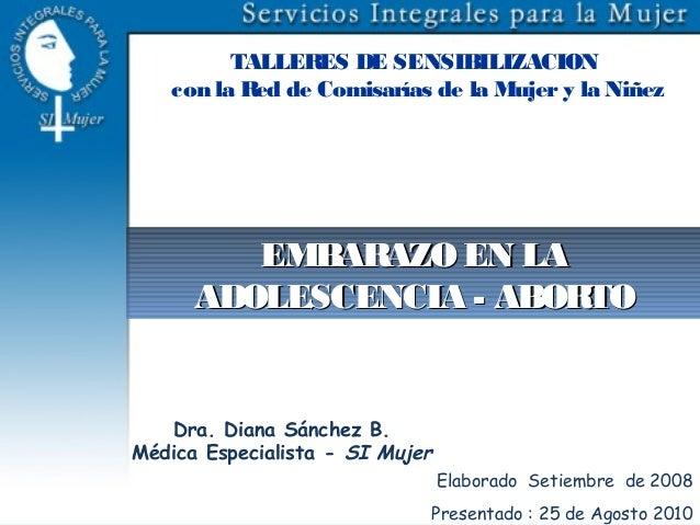 TALLER DE SENSIBILIZACION                 ES   con la Red de Comisarías de la Mujer y la Niñez         EMBARAZO EN LA     ...