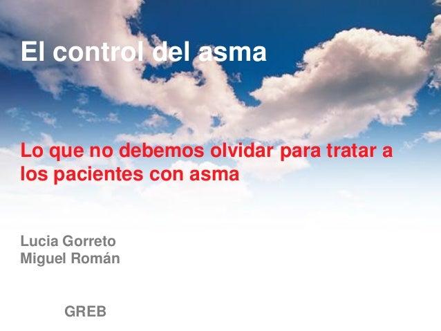 Taller asma Residentes MFyC 2012.control y tratº