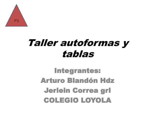 Taller autoformas y tablas con j