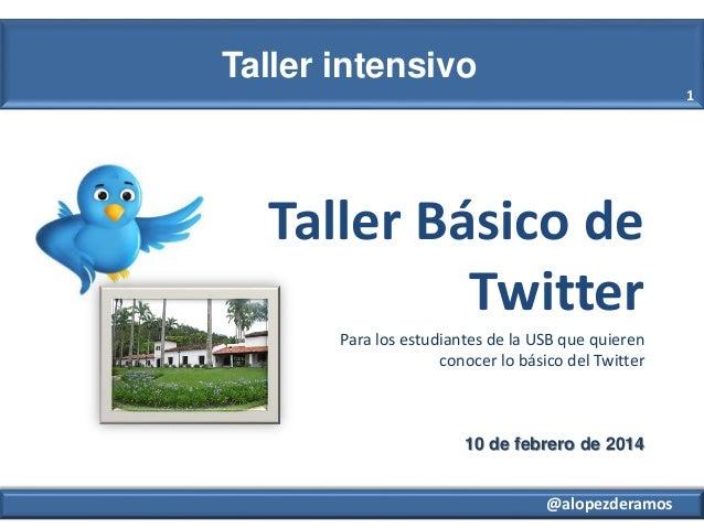 Taller básico de Twitter para estudiantes de la USB