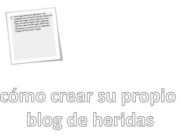 Taller como crear un Blog de Heridas