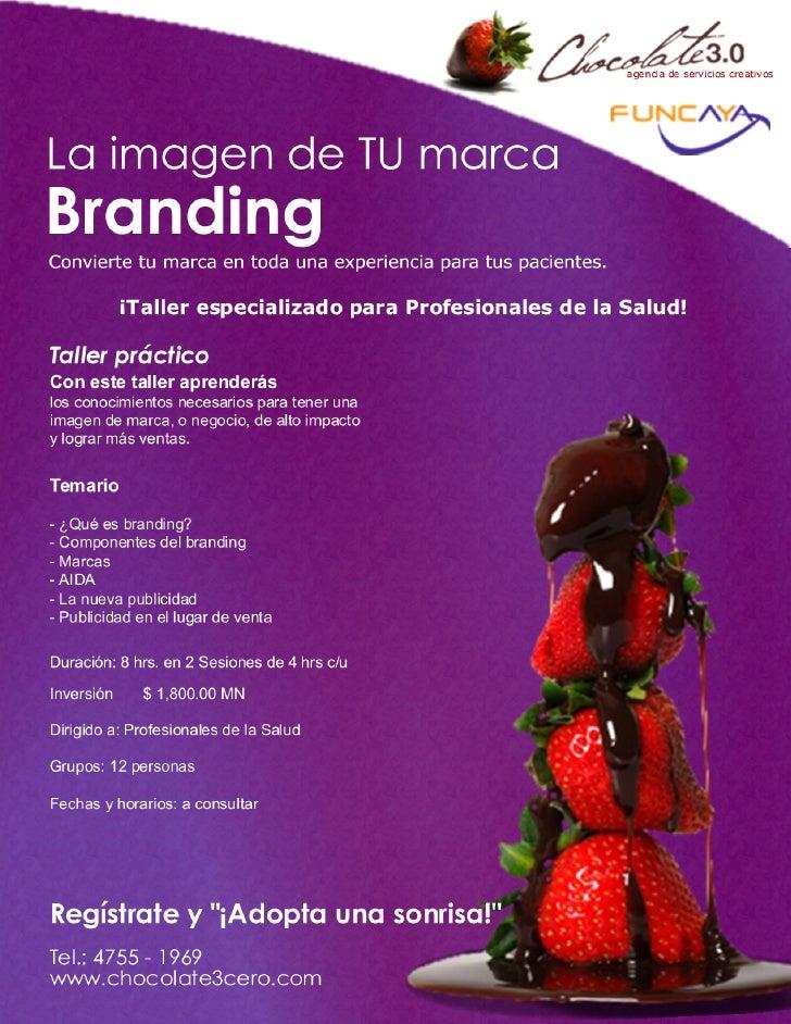 Taller La imagen de TU Marca, Branding (Para profesionales de la salud)