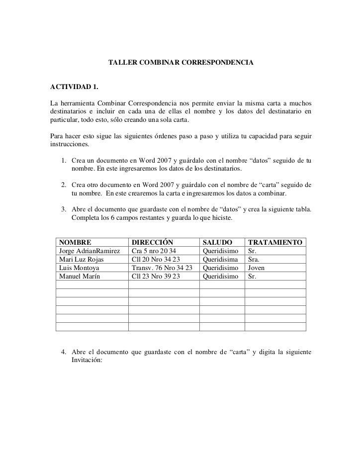 TALLER COMBINAR CORRESPONDENCIAACTIVIDAD 1.La herramienta Combinar Correspondencia nos permite enviar la misma carta a muc...