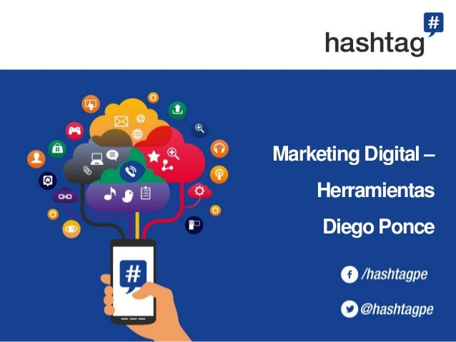 Marketing Digital – Herramientas Diego Ponce