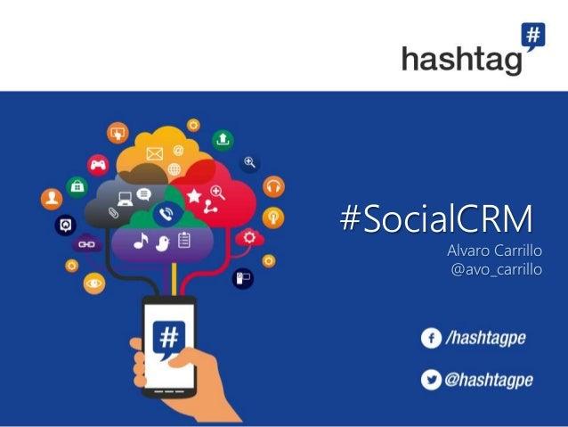 #SocialCRM Alvaro Carrillo @avo_carrillo