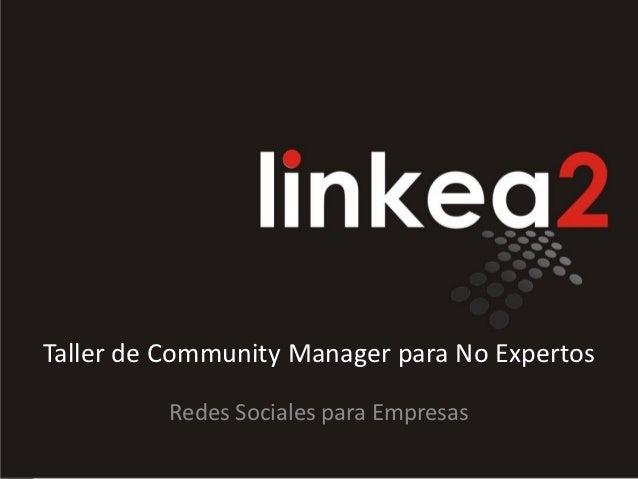Taller Community Manager para No Expertos - 16 de noviembre