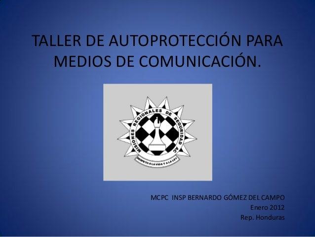 2012 honduras Taller de autoproteccion para medios de comunicaciones