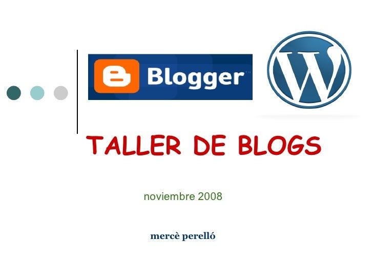 TALLER DE BLOGS mercè perelló noviembre 2008