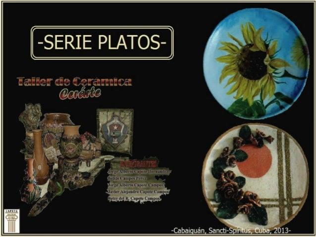 Taller de Cerámica Cerárte.- Serie Platos