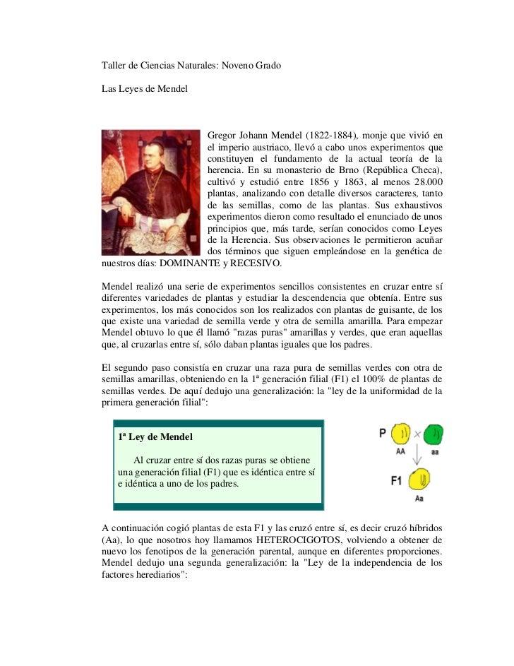 Taller de Ciencias Naturales: Noveno GradoLas Leyes de Mendel                      Gregor Johann Mendel (1822-1884), monje...