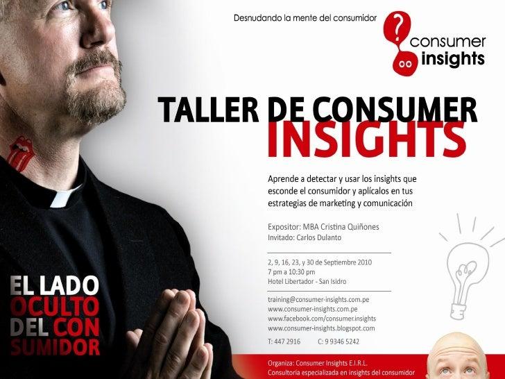 © Consumer Insights – Desnudando la mente del consumidor / www.consumer-insights.com.pe